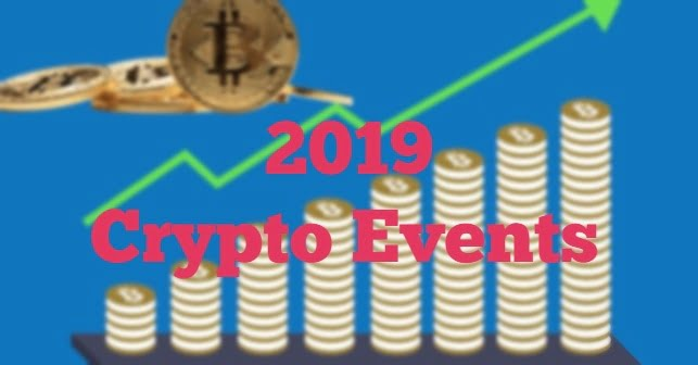 All CryptoCurrency Events in year 2019 , Fundamental
