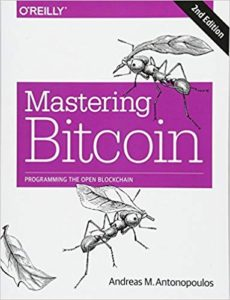 Mastering Bitcoin – Programming the Open Blockchain by Andreas Antonopoulos